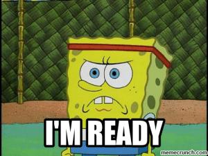im ready