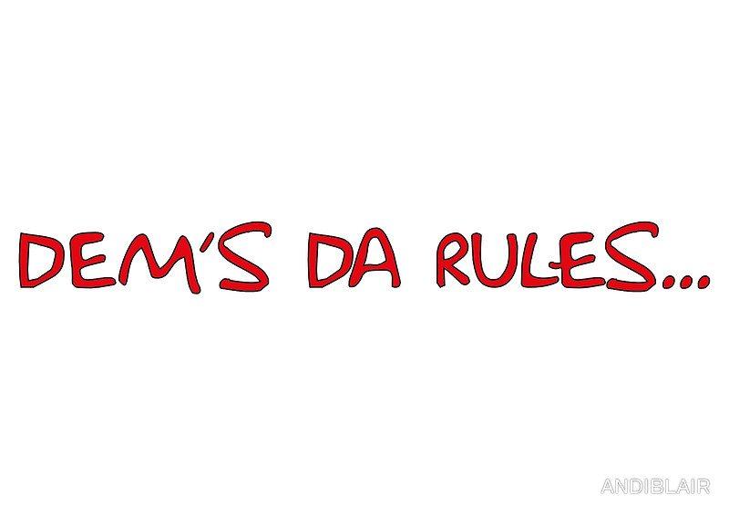 dems da rules