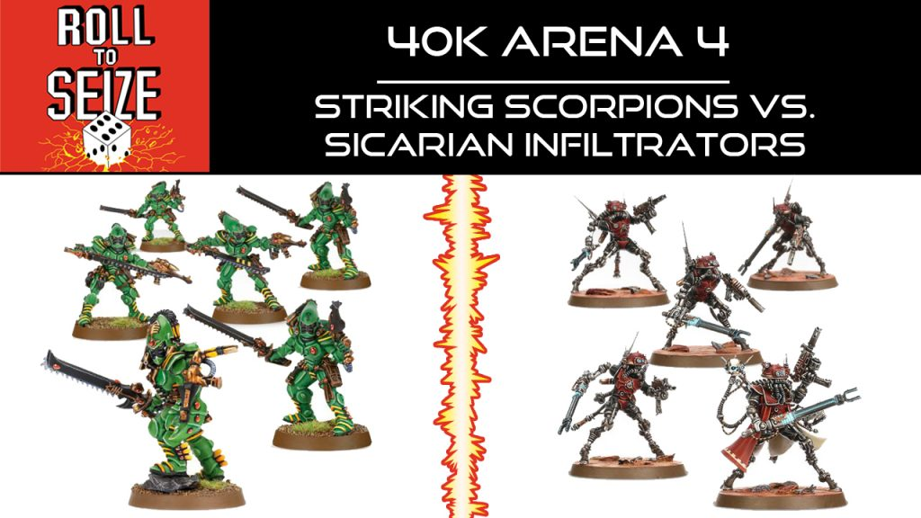 roll-to-seize-40k-arena-4-striking-scorpions-vs-sicarian-infiltrators