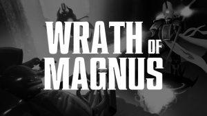 wrath-of-magnus