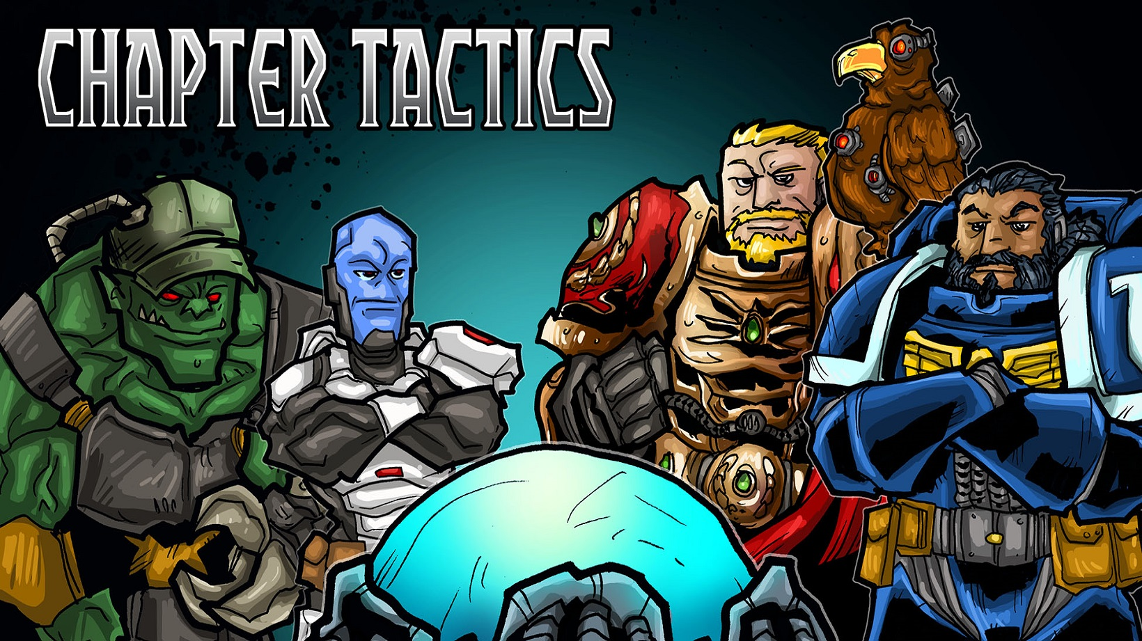 Chapter Tactics #103: Power Ranking the 40k Factions and Looking